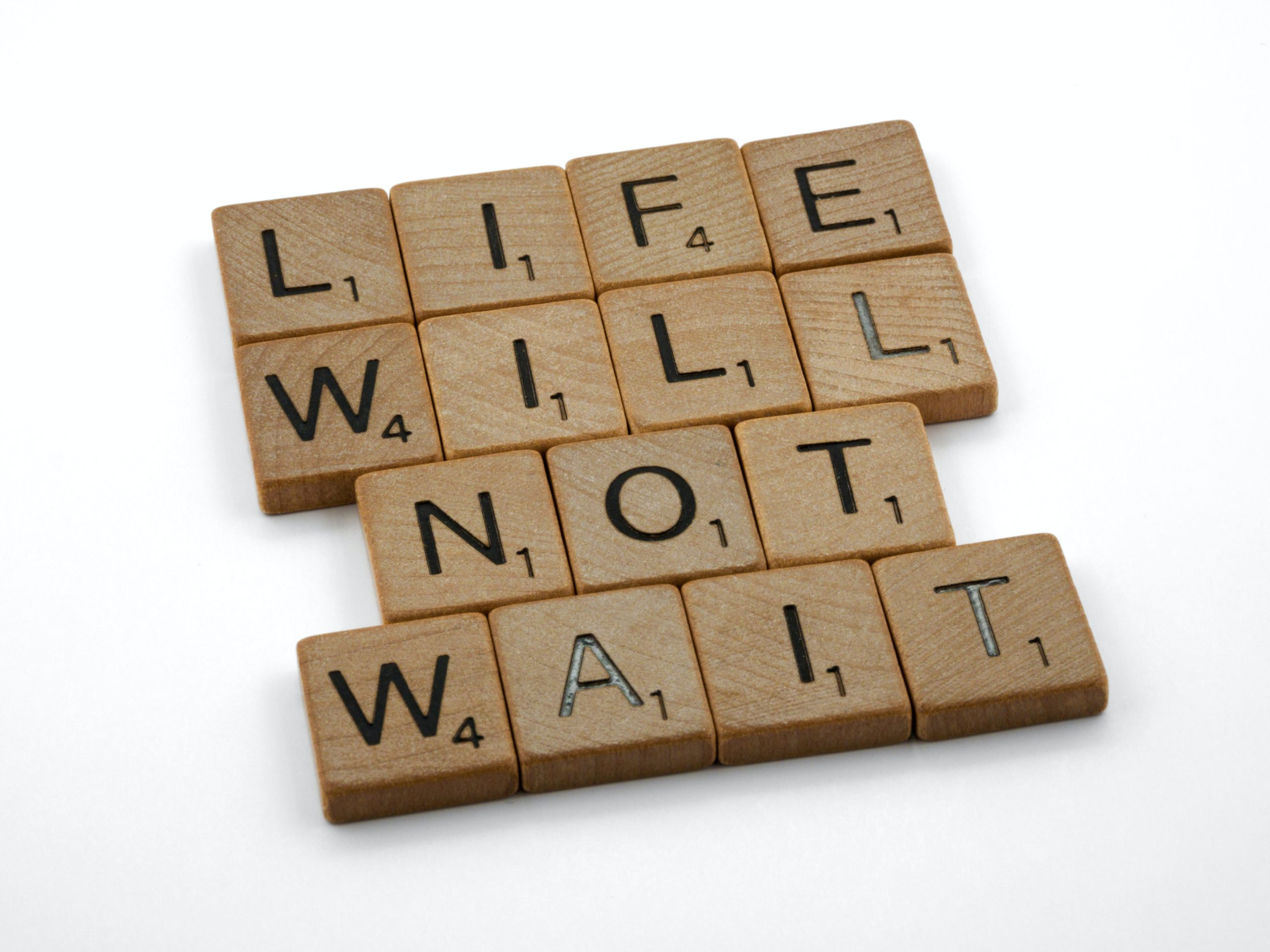 life will not wait